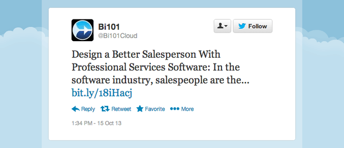 "Bi101Cloud tweeted ""Design a better salesperson with professional services software."""
