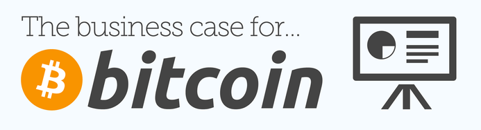 The business case for bitcoin