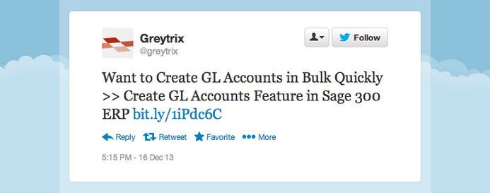 "Gretrix tweeted ""Want to create GL accounts in bulk quickly? [Use] 'GL Accounts' feature in Sage 300 ERP."""