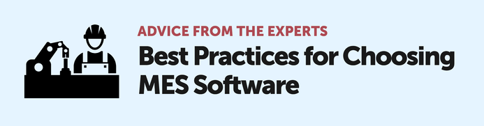 Experts Weigh In on Selecting the Right MES Software
